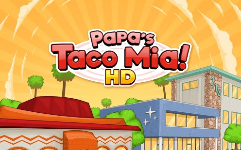 Papa's Taco Mia HD for pc
