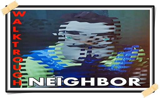 Walktrough the Neighbor Game Scary Guide IV 1.0 Screenshots 5