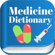 Complete Medicine Dictionary