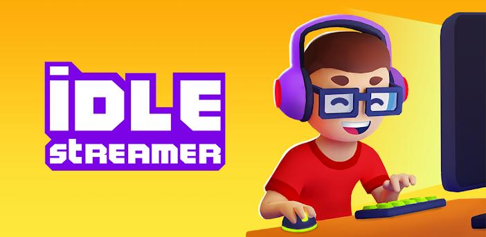 Idle Streamer-Werden Sie neue internet-Berühmtheit