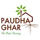 Paudha Ghar - The Plant Nursery