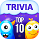 TOP 10 TRIVIA -  Quiz Questions