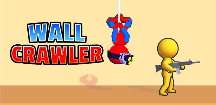 Wall Crawler!