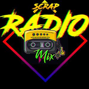 Scrap Radio Mix
