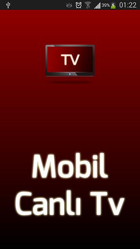 Mobil Canlu0131 Tv  Screenshots 1