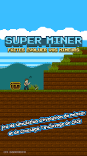 Code Triche Super Miner : Faites évoluer vos mineurs APK MOD Astuce screenshots 1