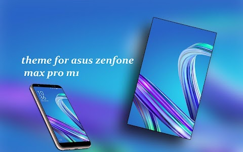 Theme for Asus Zenfone Max pro m1 1.16
