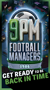 9PM Football Managers Screenshot