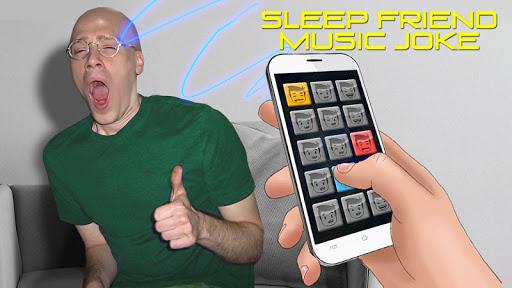 Sleep Friend Music Joke  screenshots 1