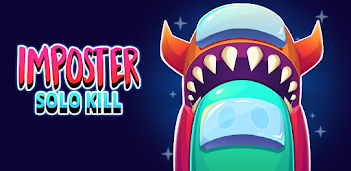 How to Download and Play Imposter Solo Kill on PC, for free!