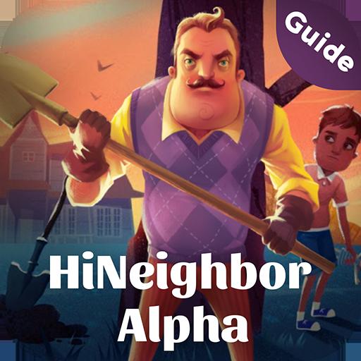 Guide For Hi Neighbor Alpha - WalkThrough 2020