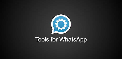 Tools For Whatsapp Apps On Google Play