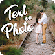 Text On photo: Text to photo And Photo text editor APK