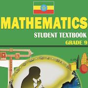 Mathematics Grade 9 Textbook for Ethiopia
