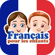 French For Kids - Learn And Play