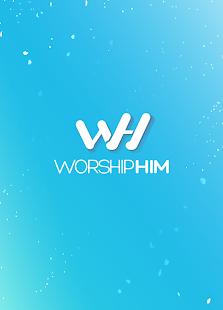 WorshipHIM - Chords & Lyrics