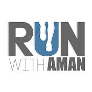 Run With Aman