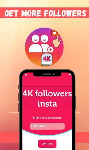 4K Followers -- followers& Likes for Instagram screenshots 1