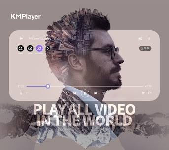 KMPlayer – All Video Player & Music Player 1