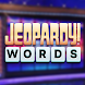 Jeopardy! Words - Androidアプリ