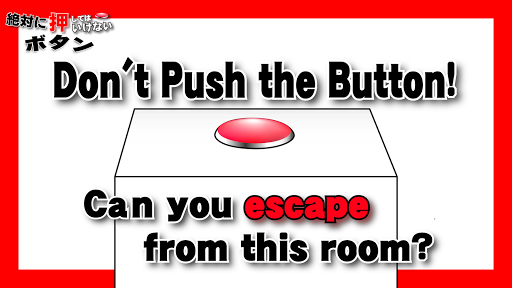 Don't Push the Button -room escape game- 1.9.97 screenshots 1