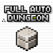 FULL AUTO DUNGEON