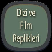Film ve Dizi Replikleri