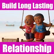 Build Long Lasting Relationship Guide