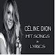 CELINE DION-HIT SONGS & LYRICS Download on Windows