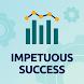 Impetuous Success