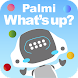 Palmi What's up? - Androidアプリ