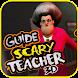 Scary Teacher 3D Guide
