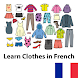 Learn Clothes in French