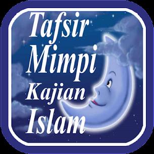 Tafsir Mimpi Kajian Islam For Pc – Free Download – Windows And Mac 1