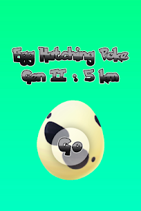 Egg Hatching Poke Gen 2 :  5 Km 1.0.0 Mod APK Updated 1