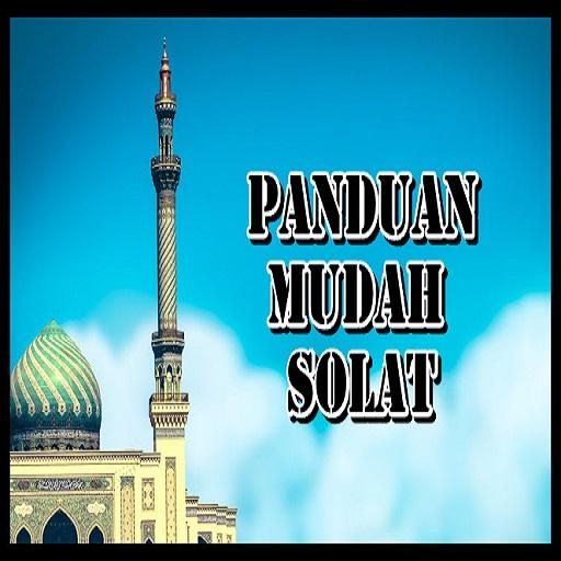 PANDUAN MUDAH SOLAT For PC Windows (7, 8, 10 and 10x) & Mac Computer