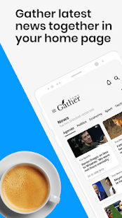 Gather-Choose Your Own News Sources, Breaking News