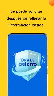 Órale Crédito - Préstamo en efectivo rápido