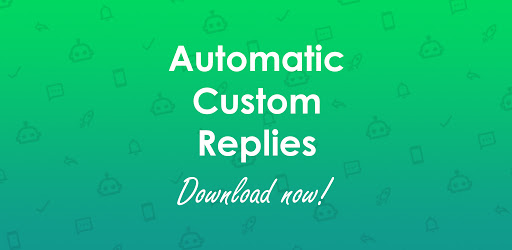 Autoresponder For Whatsapp Auto Reply Bot Apps On Google Play