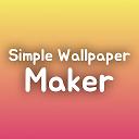 Simple Wallpaper Maker - Super EZ Wallpaper Maker