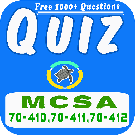 MCSA Quiz Questions Practice Free For PC Windows (7, 8, 10 and 10x) & Mac Computer