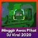DJ Minggir Awas Pliket Offline 2020 - Androidアプリ
