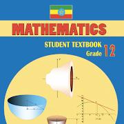 Mathematics Grade 12 Textbook for Ethiopia Grade12