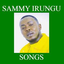 SAMMY IRUNGU SONGS Download on Windows