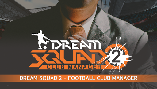 DREAM SQUAD 2 - Football Club Manager 1.2.1 screenshots 6
