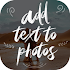 Free Add Text to Photos App