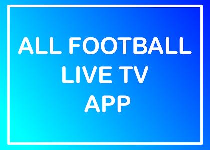 All Live Football TV App 48.0.0