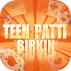 Teen Patti Birkin - Game Online per PC Windows