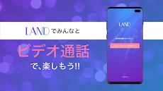 LAND-チャットとビデオ通話で遊べるアプリのおすすめ画像1