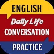 English Conversation: Daily Speaking Practice